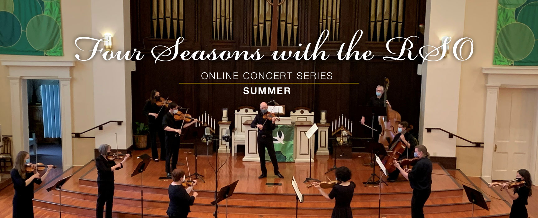4 Seasons with the RSO - Summer