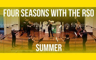 Four Seasons with the RSO - Summer